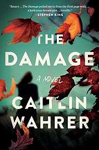 The Damage Caitlin Wahrer