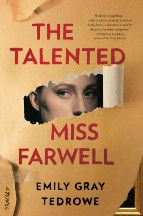 The Talented Miss Farwell Emily Gray Tedrowe