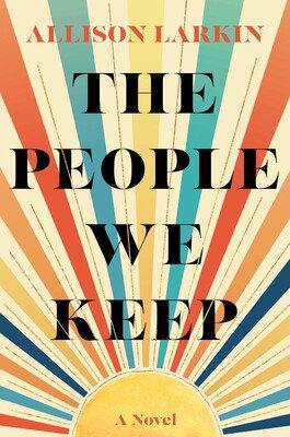 The People We Keep Hardcover
