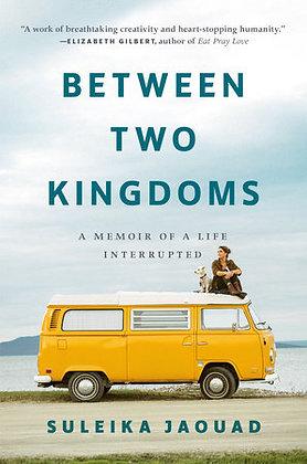 Between Two Kingdoms Hardcover