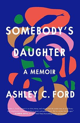 Somebody's Daughter Hardcover