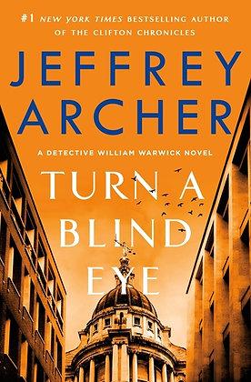 Turn A Blind Eye Hardcover