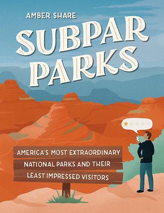 Subpar Parks Hardcover