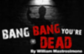 bang-bang-you-are-dead.jpg
