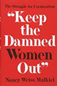 Keep the damn women out
