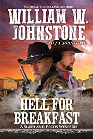 Hell for Breakfast (Slash and Pecos Western #4)