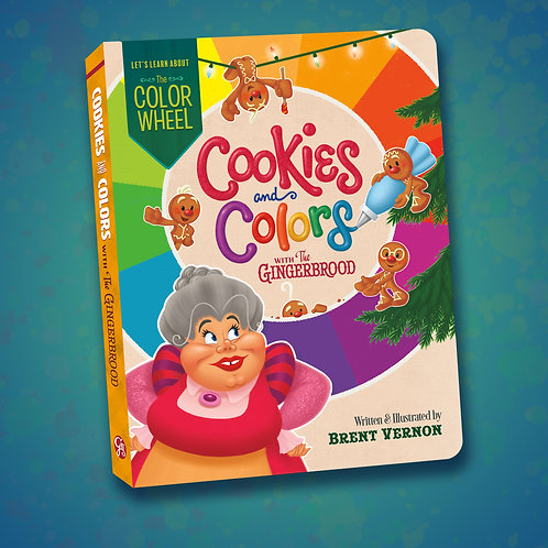 Cookies and Colors (with The Gingerbrood) Board Book