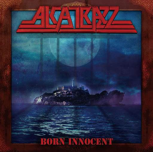 (Hard Rock) ALCATRAZZ - Born Innocent album review