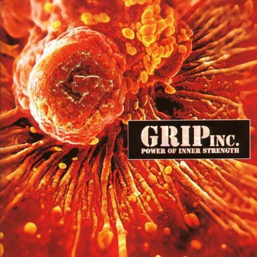GRIP INC. - Power Of Inner Strength