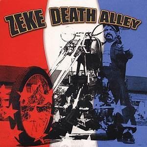 ZEKE - Death Alley