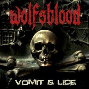 WOLFSBLOOD - Vomit and Lice
