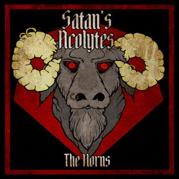 SATAN'S ACOLYTES - The Horns
