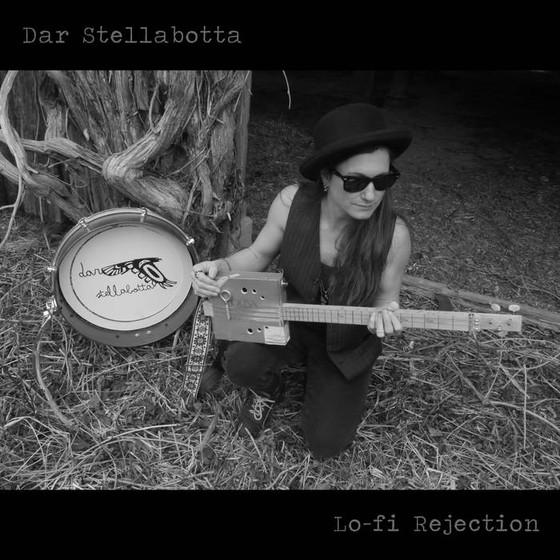 DAR STELLABOTTA - Lo-Fi Rejection