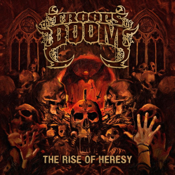 THE TROOPS OF DOOM - The Rise of Heresy EP review