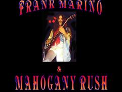 (Podcast/Video) 70s FRANK MARINO & MAHOGANY RUSH - In 40 Minutes