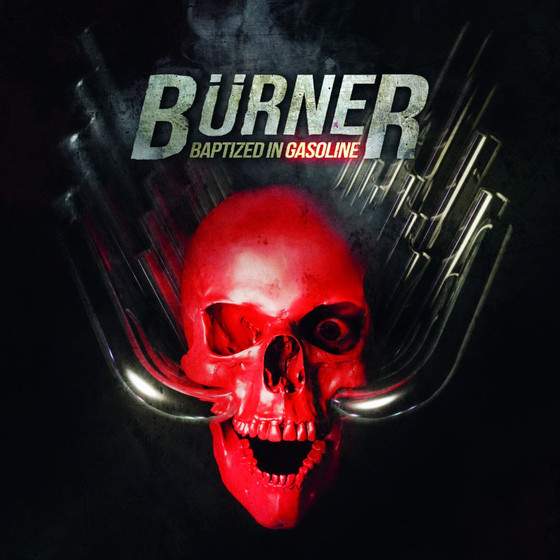 (Heavy Metal) BURNER - Baptized In Gasoline album review