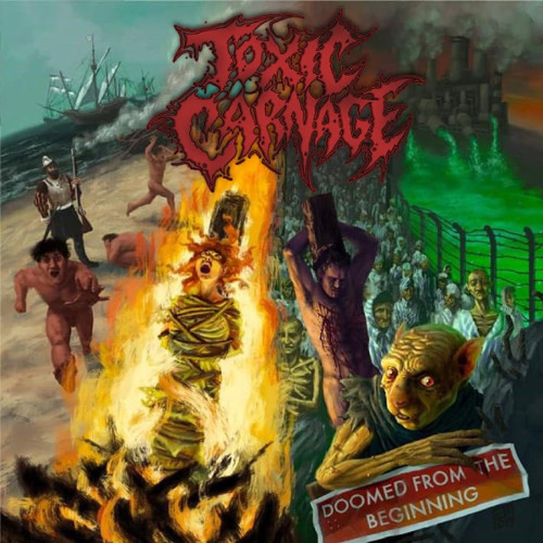 TOXIC CARNAGE - Doomed From The Beginning