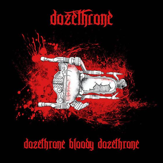 (Doom) DOZETHRONE - Dozethrone Bloody Dozethrone album review