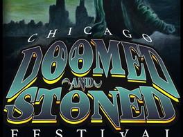 (Festival Review) CHICAGO DOOMED & STONED FEST 2019