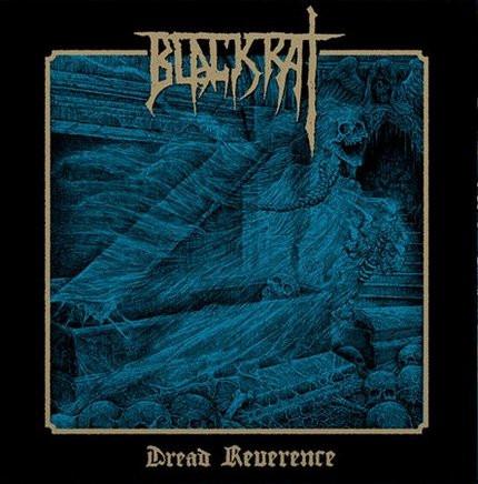 BLACKRAT - Dread Reverence