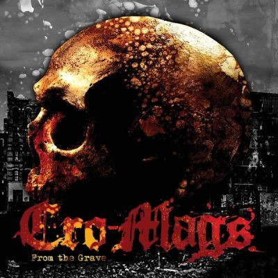 CRO-MAGS - Don't Give In and From The Grave (EPs)