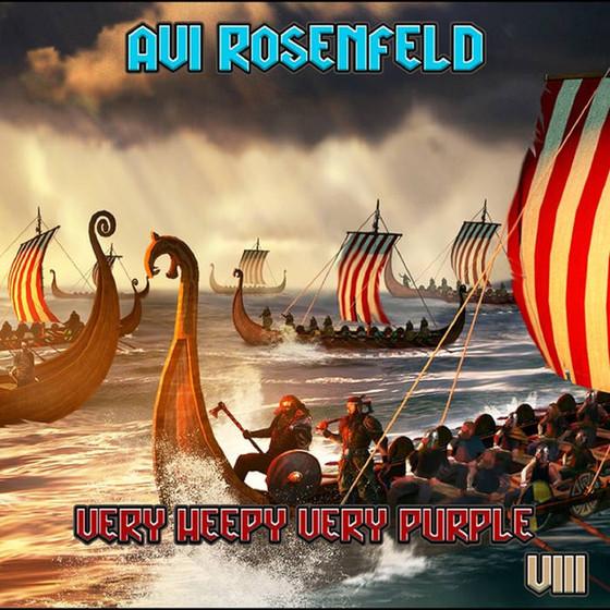 AVI ROSENFELD - Very Heepy Very Purple VIII