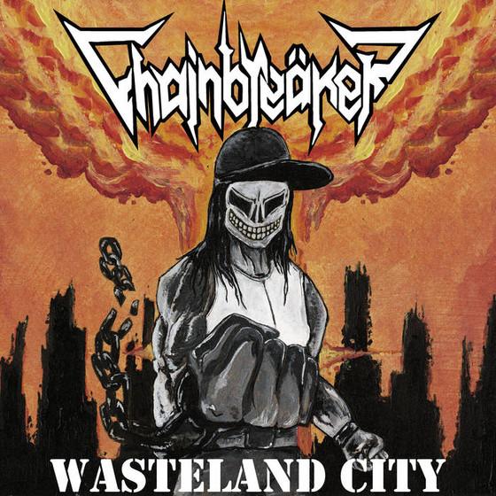 CHAINBREAKER - Wasteland City