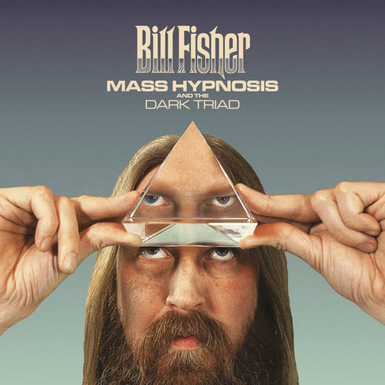 (Prog Rock/Metal) BILL FISHER - Mass Hypnosis and The Dark Triad album review