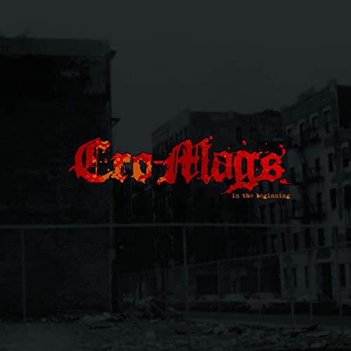 (Hardcore) CRO-MAGS - In The Beginning review
