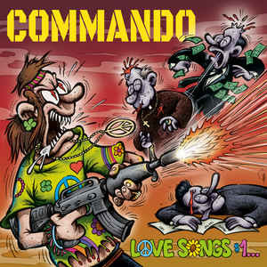 COMMANDO - Love Songs #1 ... (Total Destruction, Mass Executions)