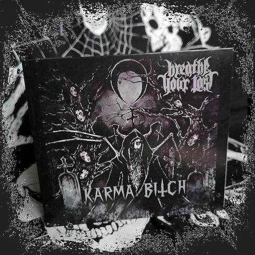 Breathe your Last - Karma Bitch DigiCD