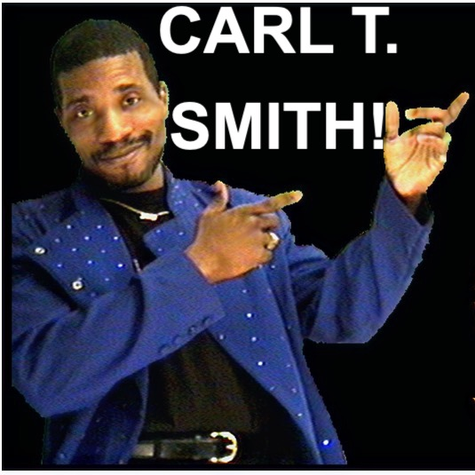 CARL T SMITH