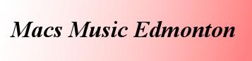 Macs Music Edmonton
