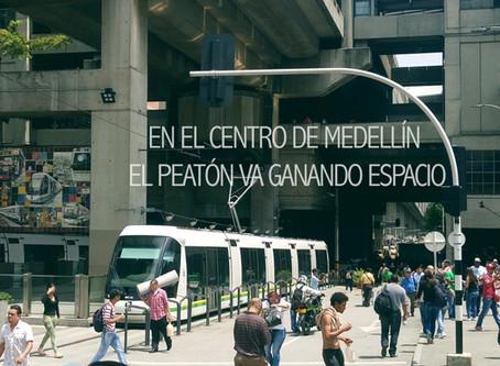 En el centro de Medellín, el peatón va ganando espacio