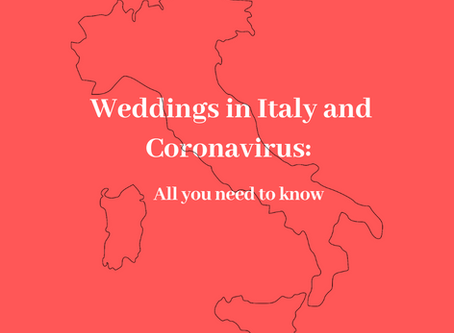 What You Need To Know About Your Wedding In Italy And Coronavirus