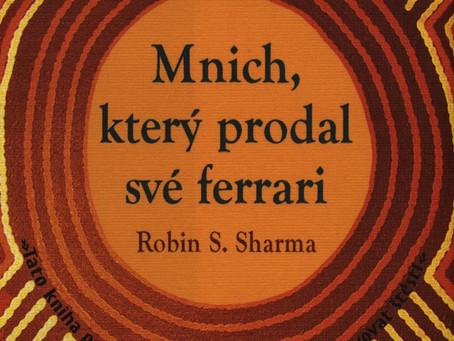 Robin S. Sharma: Mnich, který prodal své Ferrari