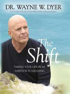 Wayne Dyer: Proměna - The Shift
