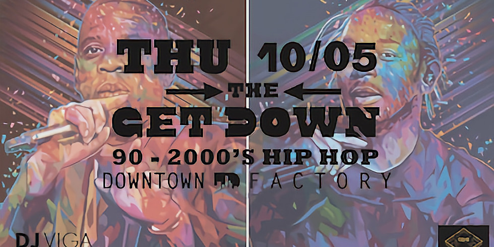 THE GET DOWN - DJ VIGA