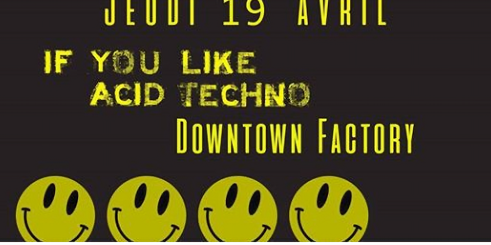 If You Like : ACID TECHNO (1)