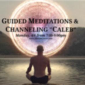 Monday Meditation & Channeling Caleb mar