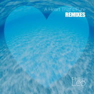 A Heart That's Pure (Remixes)