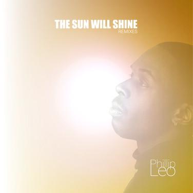 The Sun Will Shine (Remixes)