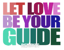 Let Love Be Your Guide Letters.png