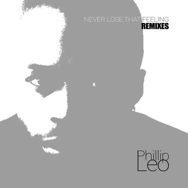 Never Lose That Feeling (Remixes)