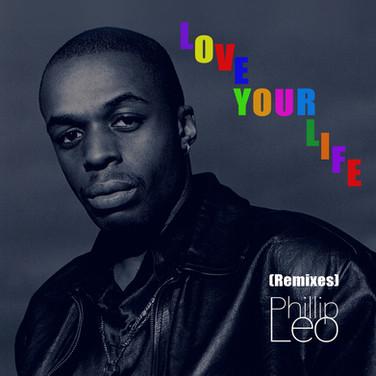 Love Your Life (Remixes)