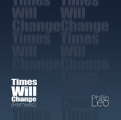 Times Will Change (Remixes)