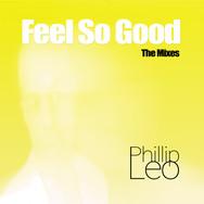 Feel So Good (The Mixes)