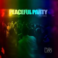 Peaceful Party (Remixes)