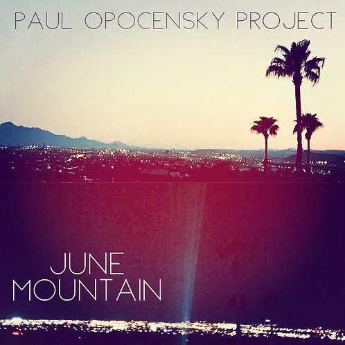 June Mountain - Digital Download