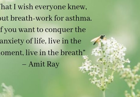 How Pranayama (breath-work) can help with asthma.